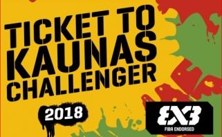 Puiki žinia 3×3 žaidėjams: du papildomi Kaunas Challenger 2018 atrankos turnyrai