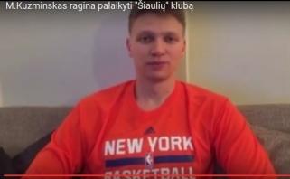 """""""Šiaulių"""" krepšinio klubui palaikymą iš Niujorko išreiškė ir M.Kuzminskas (video)"""