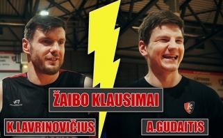 """""""Lietuvos ryto"""" aukštaūgiai K.Lavrinovičius ir A.Gudaitis atsakė į žaibo klausimus"""
