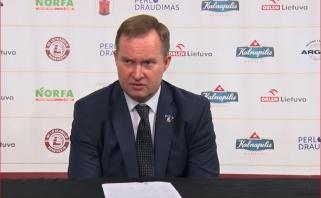 K.Maksvytis: rungtynės galėjo pakrypti į abi puses, tai dar ne pabaiga